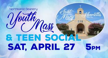 Youth Deanery Mass, dinner and social gathering
