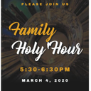 Family Holy Hour