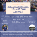 """""""Get to Know God"""" - Under the Lights!"""