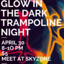 Youth Group Glow in the Dark Trampoline Night