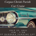 July 25 car cruise is postponed due to the threat of rain.  It is rescheduled for Sunday, August 8th