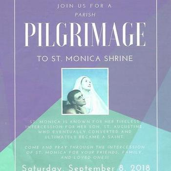 Join us for a Parish Pilgrimage to St. Monica Shrine!