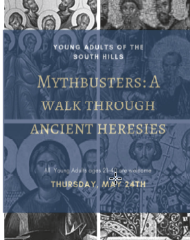 Mythbusters: A Walk Through Ancient Heresies