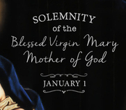 Solemnity of Mary, Holy Mother of God Mass