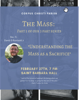 The Mass - Lenten Speaker Series