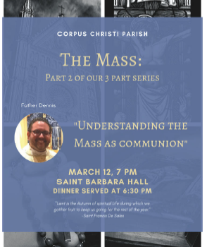The Mass -Part 2 of our 3 Part Series