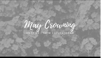 May Crowning Live Streamed