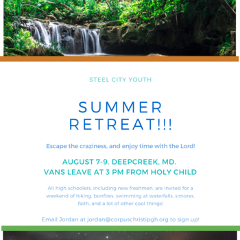 Steel City Youth - Summer Retreat!!