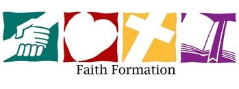 Faith Formation Group A Evening LAST CLASS Grades 1, 3-7 ONLY