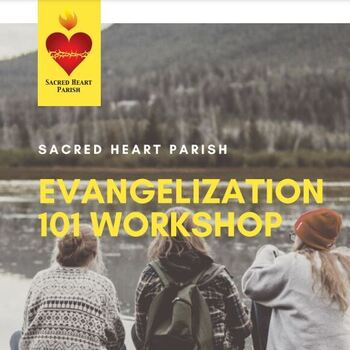Evangelization 101 Workshop