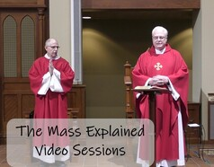The Mass Explained Series