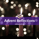 Advent Reflection - Tuesday of the Fourth Week of Advent