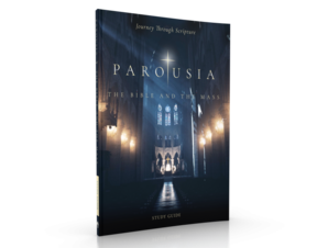 Parousia-The Bible and the Mass