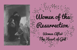 Women of the Resurrection