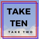 Take Ten - Take Two