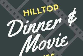 Dinner and a Movie on the Hilltop