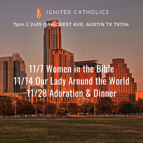 Nov 2018 Ignited Catholics Events