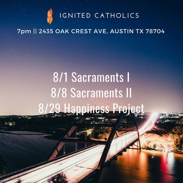 Aug 2018 Ignited Catholics Events