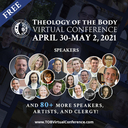 Free Virtual Conference on SJPII's Theology of the Body