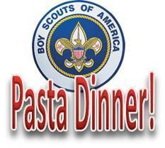 Pasta Dinner for Troop 44 - March 11th