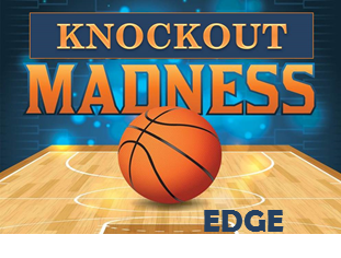Next EDGE event: KNOCKOUT MADNESS!