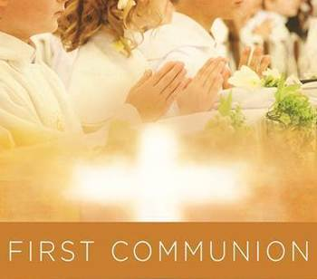 First Communions to be Celebrated during Sunday Masses