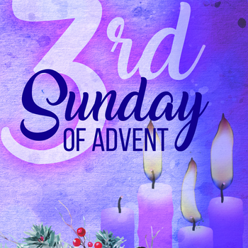 Bulletin for December 16, 2018 Third Sunday of Advent