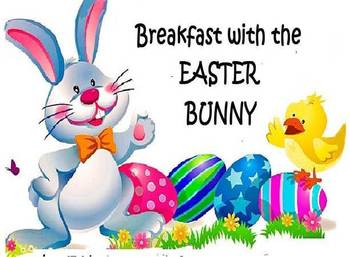 Breakfast with the Easter Bunny March 25th