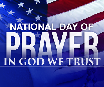 National Day of Prayer - May 2nd!