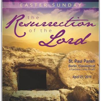 Bulletin for April 21, 2019, The Resurrection of the Lord