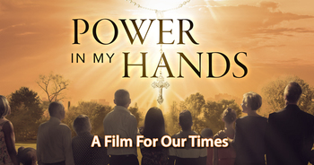 Power In My Hands Movie Oct. 12th