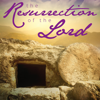 Bulletin for April 12, 2020, The Resurrection of the Lord