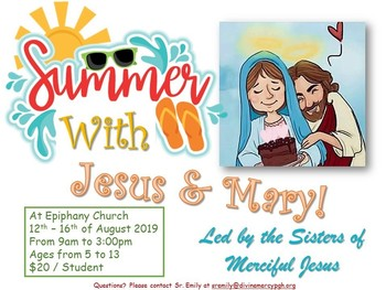 Summer with Jesus and Mary 2019