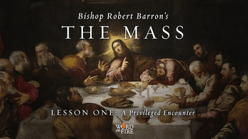 The Mass with Bishop Barron