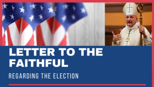 Letter to the Faithful Regarding the Election
