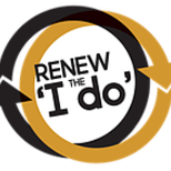 "Renew the ""I Do"" Marriage Ministry"