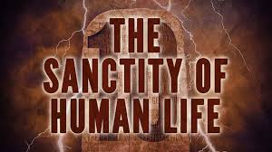 Sanctity of ALL Human Life
