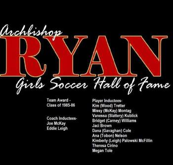 Archbishop Ryan Girls Soccer Hall of Fame