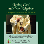 Bishop publishes Loving God and our Neighbor; Living Eucharist as Mission
