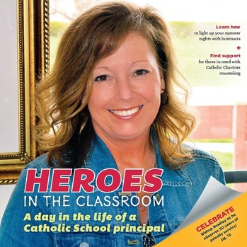 Heroes in the Classroom: A Day in the Life of a Catholic School Principal