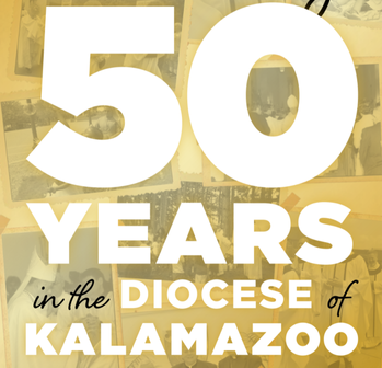 Anniversary: Celebrating 50 Years in the Diocese of Kalamazoo
