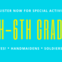 4th - 6th Graders Special Activities