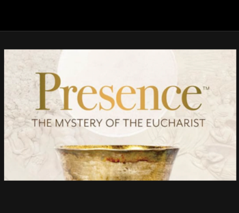 Catechetical Wednesday - Presence