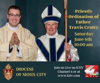 Travis Cotty of the Sioux City Diocese to Celebrate Priesthood Ordination on Saturday, June 6th