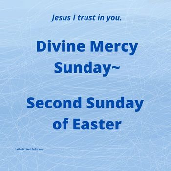 Divine Mercy Sunday: April 19, 2020