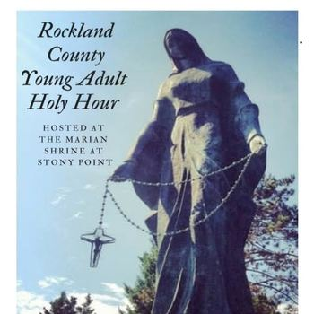 Rockland County Young Adult Holy Hour