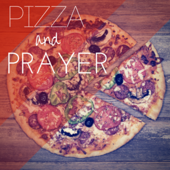 Prayer & Pizza