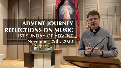 Advent Journey Reflections on Music | 1st Sunday of Advent