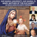 8th Annual Marian Eucharistic Conference May 14-16