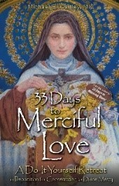 33 Days to Merciful Love Mary & Mercy Center